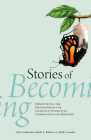 Stories of Becoming: Demystifying the Professoriate for Graduate Students in Composition and Rhetoric Cover Image