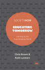 Educating Tomorrow: Learning for the Post-Pandemic World (Societynow) Cover Image