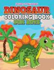 Dinosaur Coloring Book For Boys Cover Image