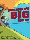 Miranda's Big Ideas: A children's picture book for creative girls and boys Cover Image