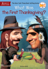 What Was the First Thanksgiving? (What Was?) Cover Image