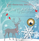 Snowflakes: 5th Anniversary Edition: A Pop-Up Book Cover Image