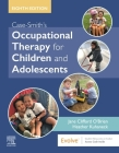 Case-Smith's Occupational Therapy for Children and Adolescents Cover Image