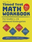 Mamma Margaret's Timed Test Math Workbook For Grades 1, 2 and Advanced Kindergarten: 4820 Addition and Subtraction drills across 110 worksheets - Math Cover Image