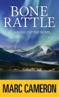 Bone Rattle: An Arliss Cutter Novel Cover Image