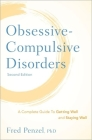 Obsessive-Compulsive Disorders: A Complete Guide to Getting Well and Staying Well Cover Image