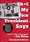 Sh*t My Vice-President Says Cover Image