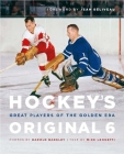 Hockey's Original 6: Great Players of the Golden Era Cover Image