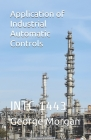 Application of Industrial Automatic Controls: Intc 1443 Cover Image