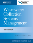 Wastewater Collection Systems Management (WEF Manual of Practice #7) Cover Image