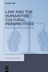 Law and the Humanities: Cultural Perspectives (Law & Literature #17) Cover Image