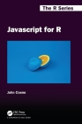 JavaScript for R (Chapman & Hall/CRC the R) Cover Image