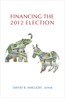 Financing the 2012 Election Cover Image