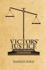 Victors' Justice: From Nuremberg to Baghdad Cover Image