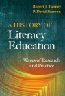 A History of Literacy Education: Waves of Research and Practice Cover Image