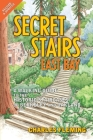 Secret Stairs: East Bay: A Walking Guide to the Historic Staircases of Berkeley and Oakland Cover Image