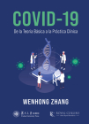 COVID-19: De la Teoría Básica a la Práctica Clínica Cover Image
