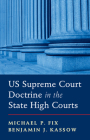 Us Supreme Court Doctrine in the State High Courts Cover Image
