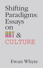 Shifting Paradigms: Essays on Art and Culture (Essential Essays Series #76) Cover Image