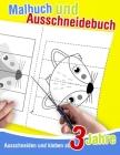 Ausschneiden und kleben ab 3 Jahre - Malbuch und Ausschneidebuch: Ausmalen, schneiden und kleben lernen für Kleinkinder. Cover Image