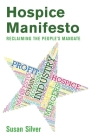 Hospice Manifesto: Reclaiming The People's Mandate Cover Image