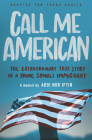 Call Me American (Adapted for Young Adult): The Extraordinary True Story of a Young Somali Immigrant Cover Image