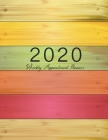 2020 Weekly Appointment Planner: Colorful Wood, Appointment Book 2020 Daily and Hourly Planner, 52 Weeks Agenda Schedule Organizer Logbook and Journal Cover Image