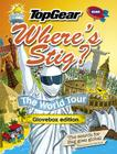 Top Gear: Where's Stig? the World Tour: Glovebox Edition Cover Image
