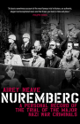 Nuremberg: A Personal Record of the Trial of the Major Nazi War Criminals Cover Image