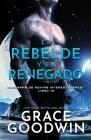La rebelde y el renegado: (Letra grande) Cover Image