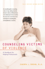 Counseling Victims of Violence: A Handbook for Helping Professionals Cover Image