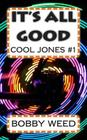 It's All Good: Cool Jones #1 Cover Image