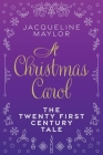 A Christmas Carol - The 21st Century Tale Cover Image
