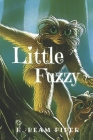 Little Fuzzy: Original Classics and Annotated Cover Image