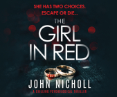 The Girl in Red: A Chilling Psychological Thriller Cover Image