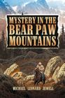 Mystery in the Bear Paw Mountains Cover Image