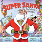 Super Santa: The Science of Christmas Cover Image