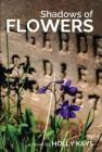 Shadows of Flowers Cover Image