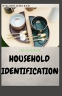 The Complete Household Identification for Starters and Experts Cover Image