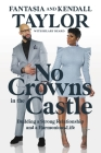 No Crowns in the Castle: Building a Strong Relationship and a Harmonious Life Cover Image
