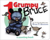 1 Grumpy Bruce: A Counting Board Book (Mother Bruce Series) Cover Image