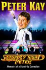 Saturday Night Peter: Memoirs of a Stand-Up Comedian Cover Image