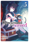Reincarnated as a Sword (Light Novel) Vol. 5 Cover Image