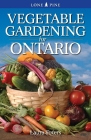 Vegetable Gardening for Ontario Cover Image