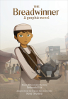 The Breadwinner: A Graphic Novel Cover Image