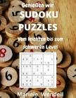 Genießen wir SUDOKU PUZZLES Vom leichten bis zum schweren Level: Mit vollständigen Lösungen - Großdruck Cover Image