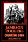 Jameson Rodgers Coloring Book: An American Country Musician, A Motivating Stress Relief Adult Coloring Book Cover Image