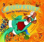 Grandmother, Have the Angels Come? Cover Image