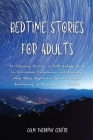 Bedtime Stories for Adults: 16 Relaxing Stories to Fall Asleep Fast to Overcome Insomnia and Anxiety. Deep Sleep Hypnosis for a Peaceful Awakening Cover Image