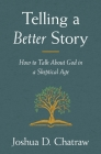 Telling a Better Story Cover Image